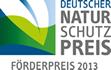 Das Projekt wurde mit dem Förderpreis des Deutschen Naturschutzpreises 2013 ausgezeichnet, der vom Bundesamt für Naturschutz als Träger und Jack Wolfskin als Stifter ausgelobt wird.